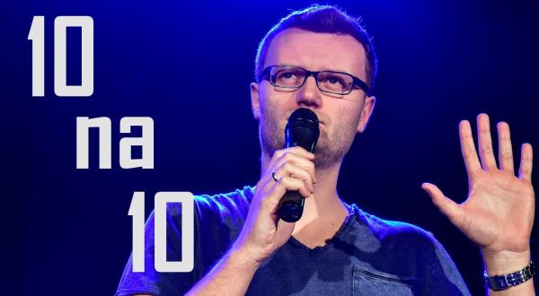 Kacper Ruciński - 10 na 10 | Stand-Up Teka