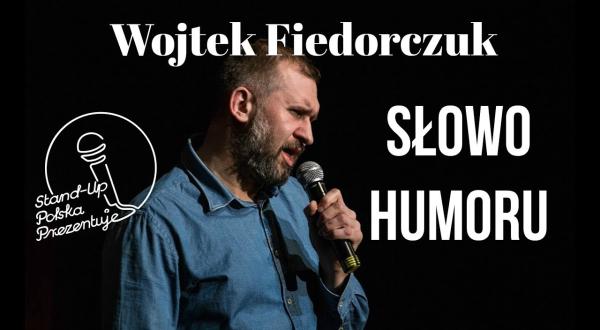 Wojciech Fiedorczuk - Słowo Humoru